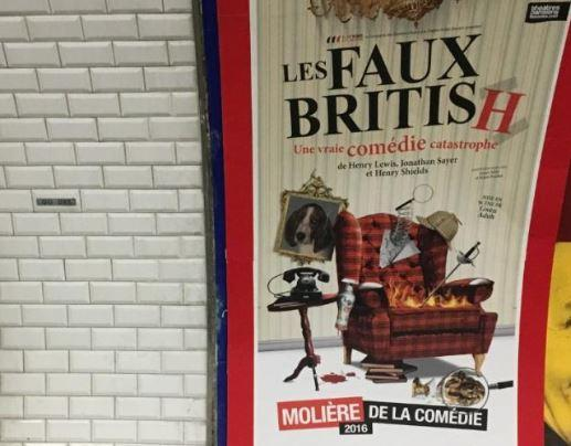 Paris metro poster for LES FAUX BRITISH offers many parallels with British Brexit farce.