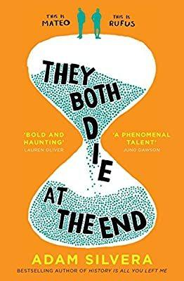 Young adult book review: They Both Die At The End by Adam Silvera