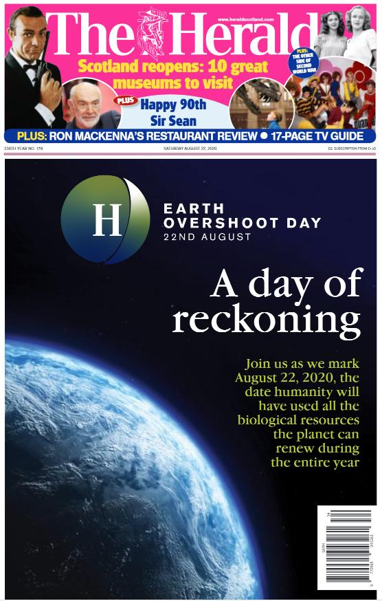 HeraldScotland: The Herald supported Earth Overshoot Day on the 22nd August, to read our 6 part editorial series online for free, click image above
