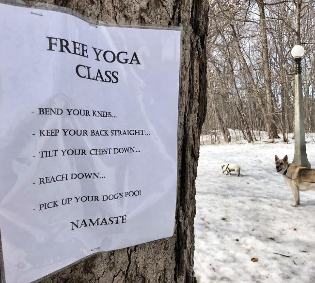 This sign, spotted in a park, shows that spiritual wellbeing and exercise should never be poo-pooed.