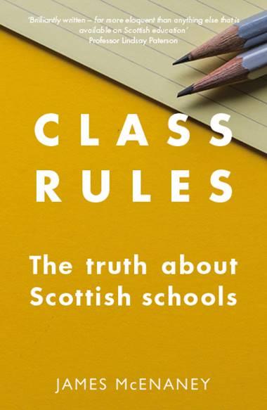 Reglas de la clase: La verdad sobre las escuelas escocesas por James McEnaney revisada por Doug Marr