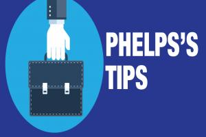 Phelps Tips