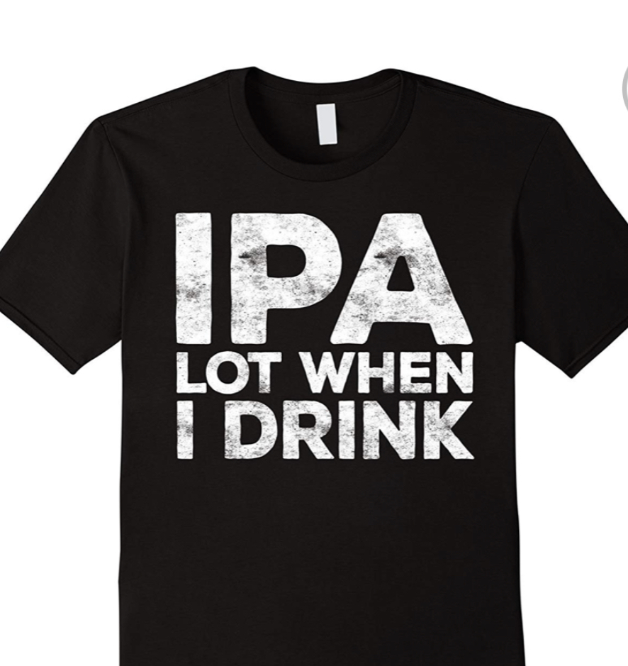 Derek Service sees a t-shirt which reflects a side-effect from the growth in sales of craft beers.