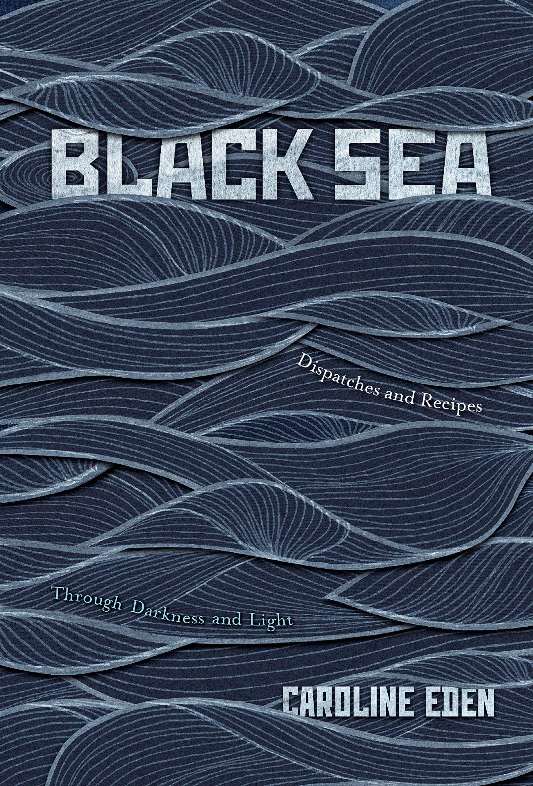Black Sea (Quadrille; £25)
