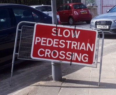 Signs you are getting old when they appear to put up special large signs to help you cross the road. As spotted in Manchester by David Miller of Milngavie.