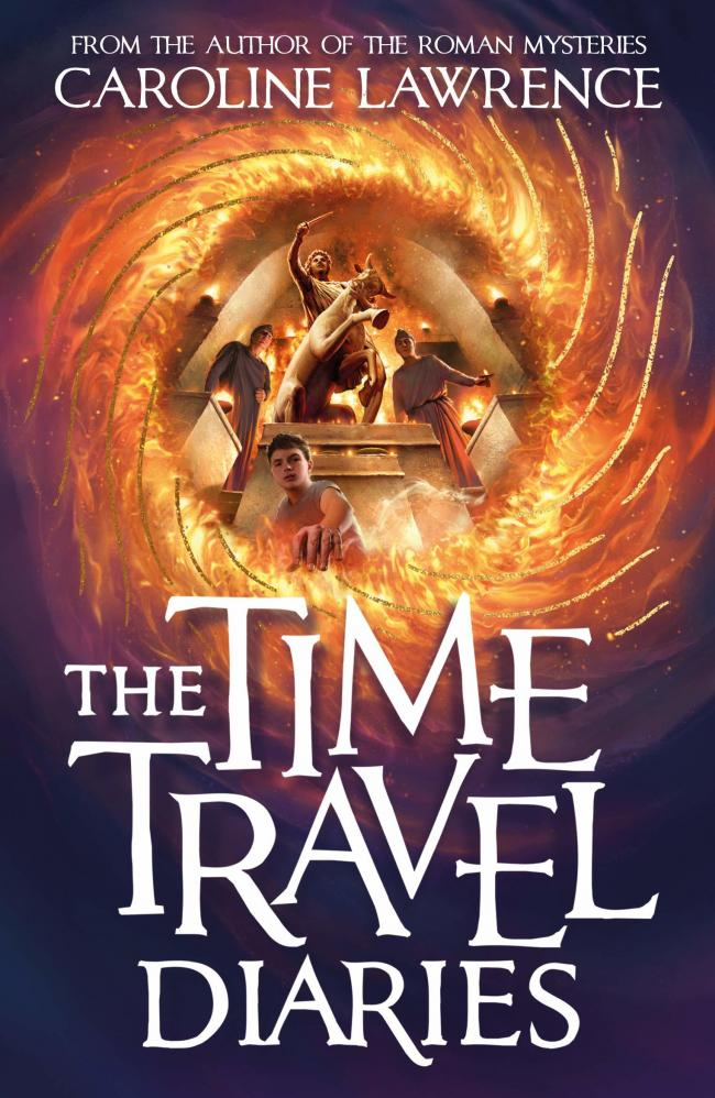 The Time Travel Diaries- Caroline Lawrence